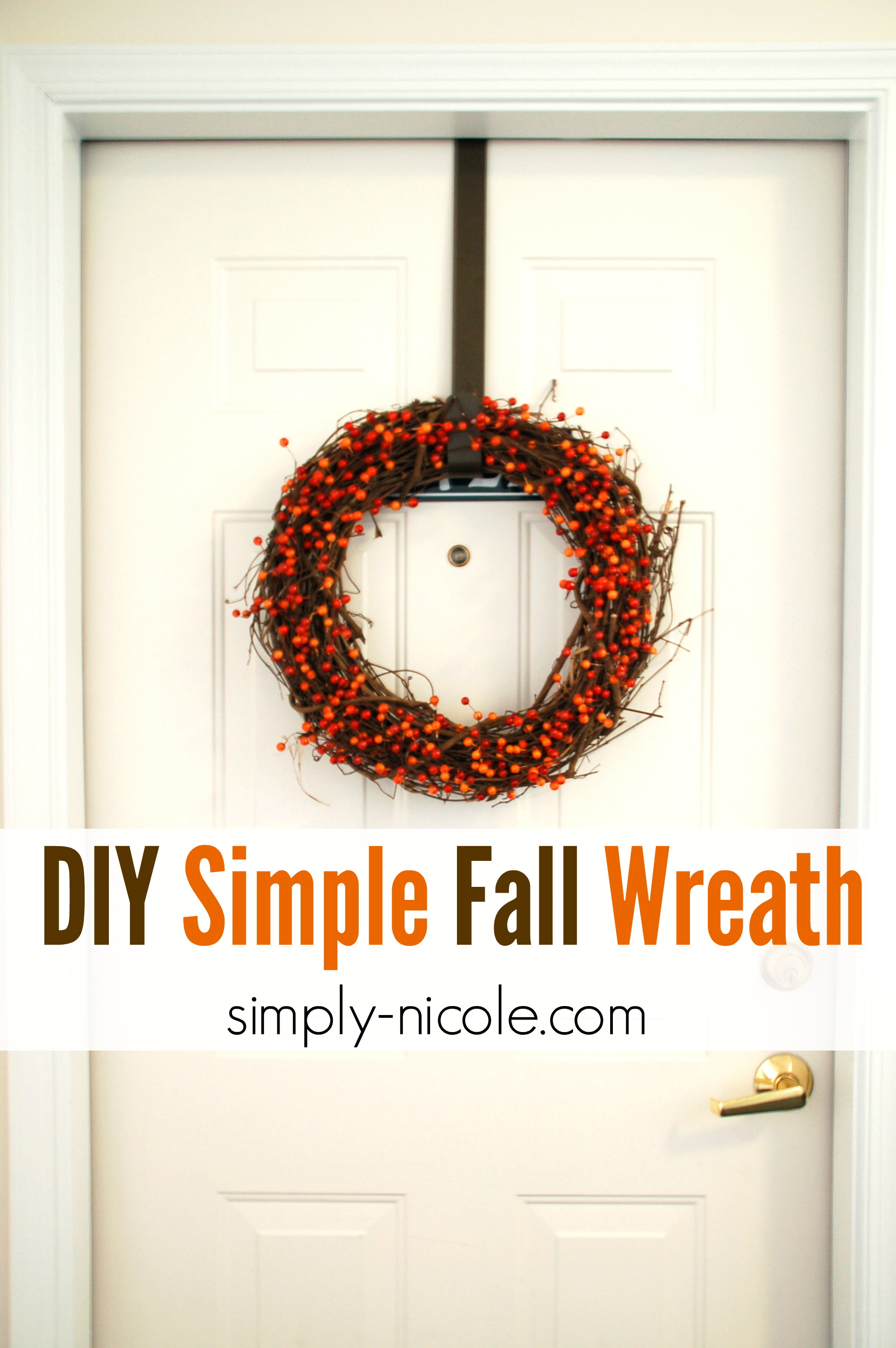 DIY Simple Fall Wreath at simply-nicole.com
