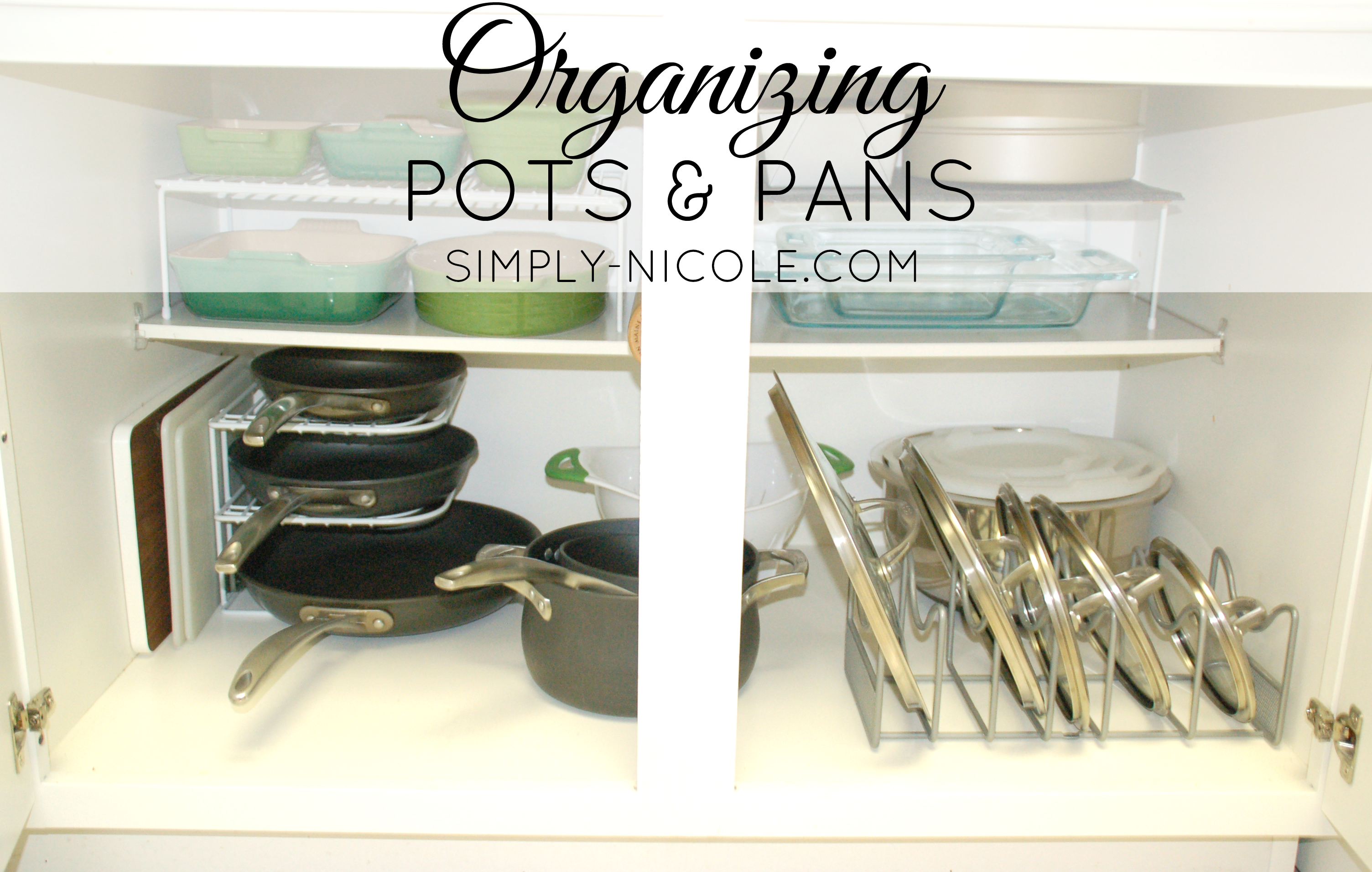organizing pots and pans simply nicole