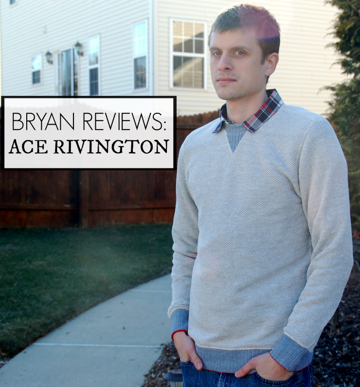 Bryan Reviews: Ace Rivington
