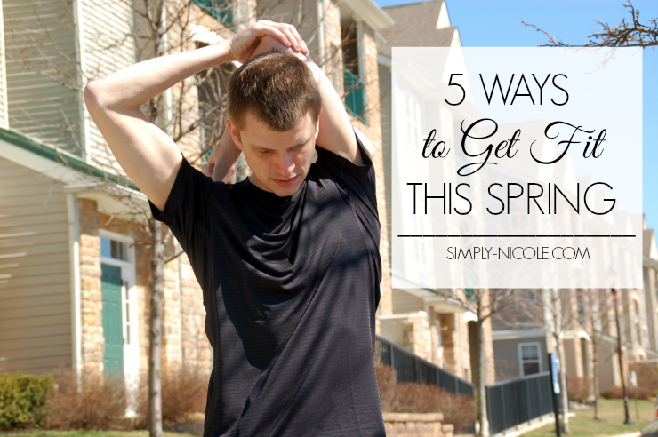 5 Ways to Get Fit This Spring