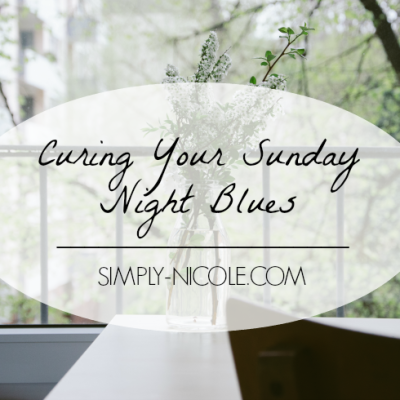 Curing Your Sunday Night Blues