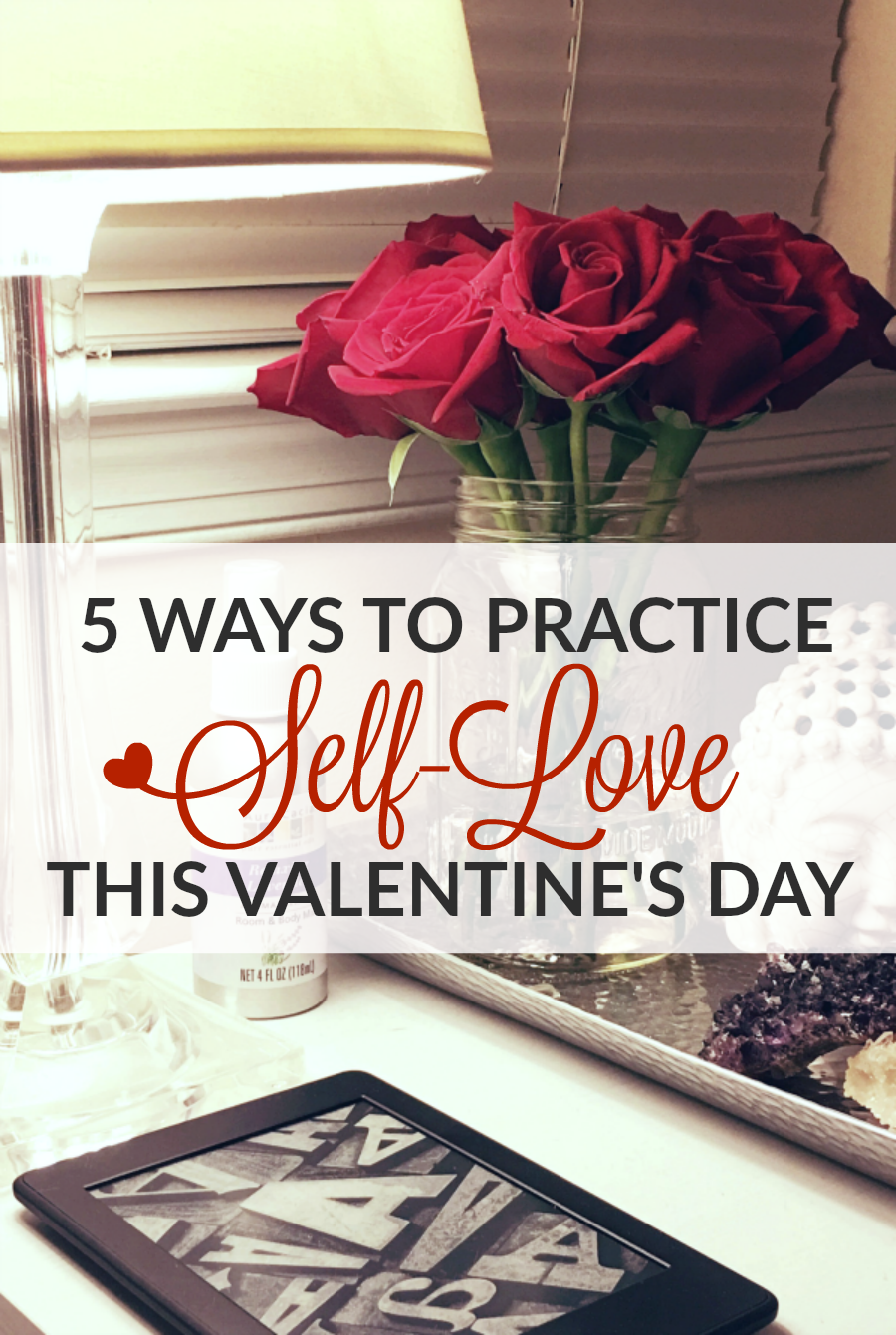 ways to practice self-love