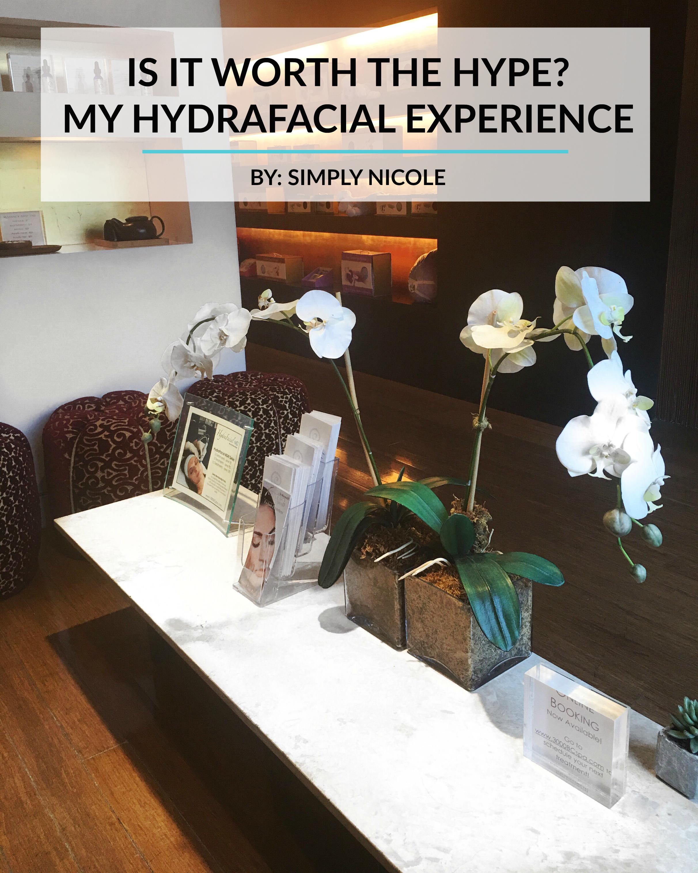 hydrafacial experience