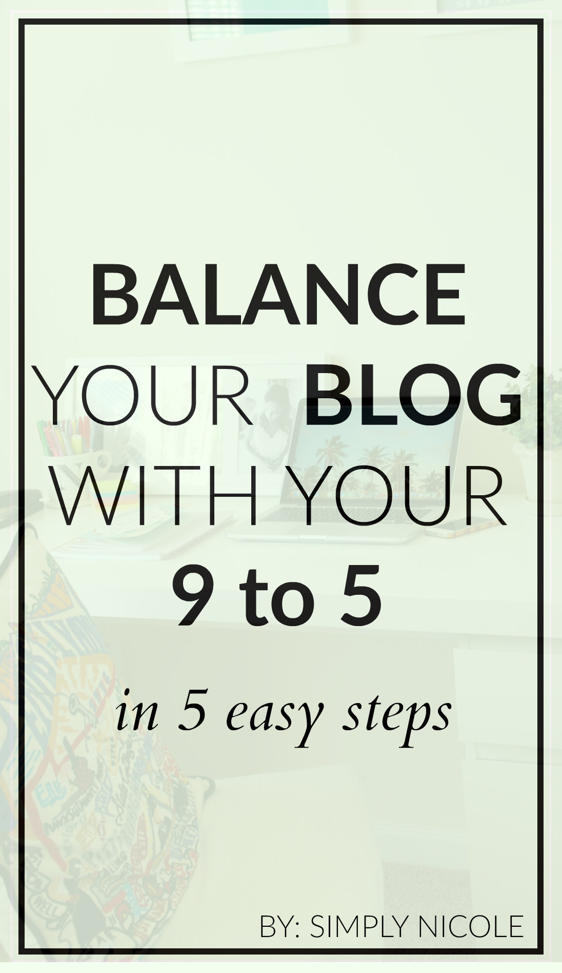 How to balance your blog with your full time job