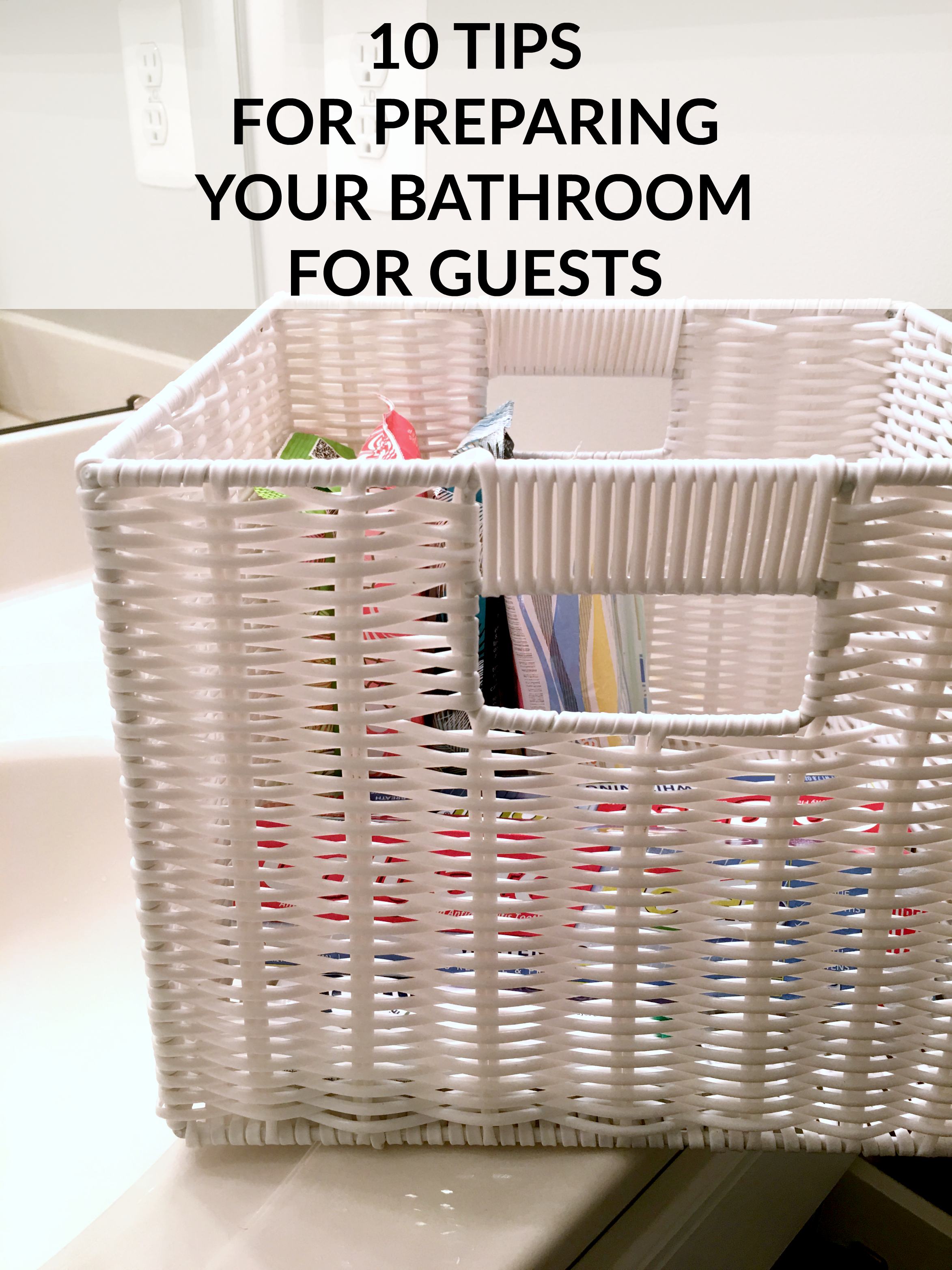 Tips for Preparing Your Bathroom for Guests