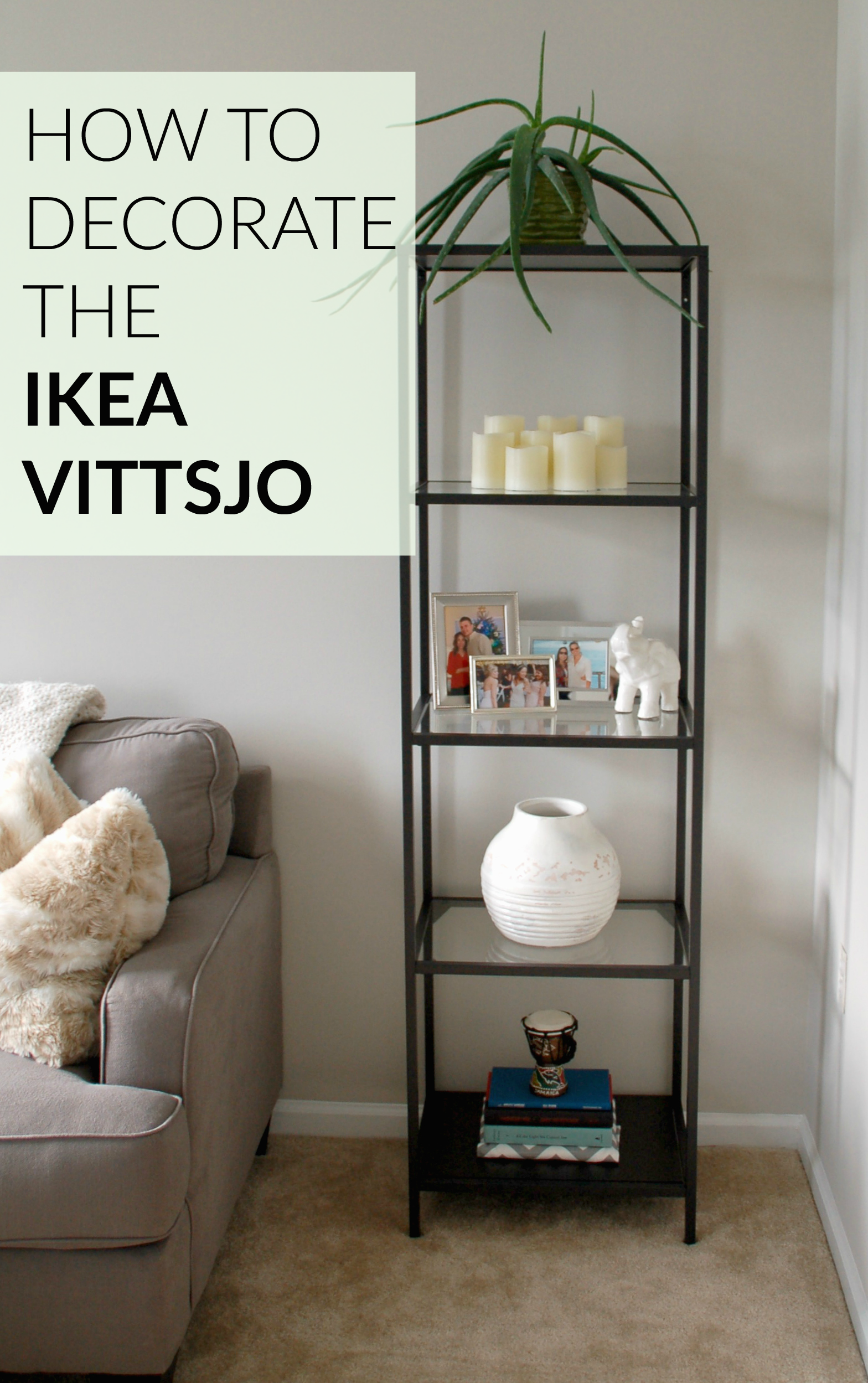 how to decorate the ikea vittsjo